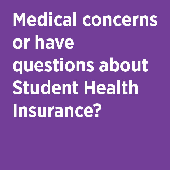 Medical concerns or have questions about Student Health Insurance? Student Health Center Phone 824-7256 Location 501 Student Health