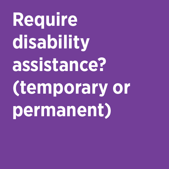 Require disability assistance? (temporary or permanent) Disability Services Center Phone 824-7484 TDD 824-6272 Location 100 Disability Services Bldg. 313
