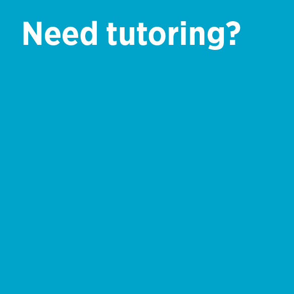 Need tutoring? Learning & Academic Resource Center (LARC) Phone 824-6451 Location 284 Rowland Hall