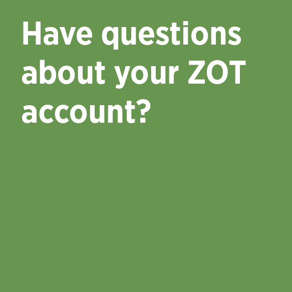 Have questions about your ZOT account? Campus Billing Services Phone 824-2455 (UCI-BILL) Location 101 Aldrich Hall