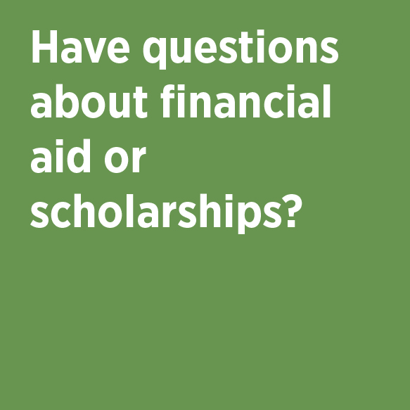 Have questions about financial aid or scholarships? Financial Aid and Scholarships Phone 824-8262 Location 102 Aldrich Hall