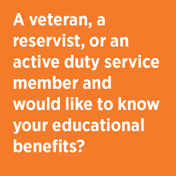 A veteran, a reservist, or an active duty service member and would like to know your educational benefits? Veteran Services Phone 824-3500 Location G304 Student Center