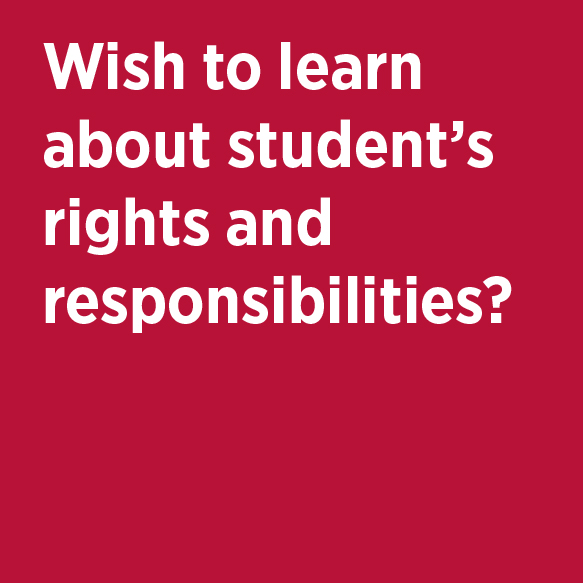 Wish to learn about student's rights and responsibilities? Office of Academic Integrity & Student Conduct Phone 824-5181 Location G308 Student Center